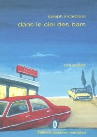 Dans le ciel des bars