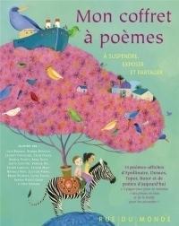 Mon coffre à poèmes : A suspendre, exposer et partager