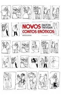 Novos Contos Eróticos. Antologia (Em Portuguese do Brasil)