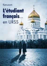 L'Etudiant Français en Urss.