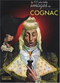 Les cent plus belles images du cognac