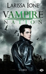 Vampire Nation, T2.5 : Lobo [Poche]
