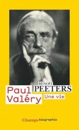 Paul Valéry : Une vie [Poche]