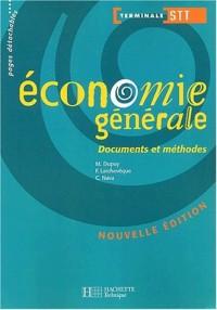 Documents et Méthodes : Économie générale, terminale STT (Manuel)