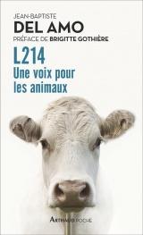 L214 : Une voix pour les animaux [Poche]