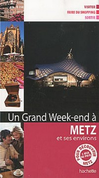 Un grand week-end à Metz