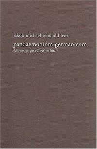 Pandeamonium Germanicum : Une esquisse