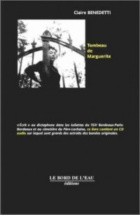 Tombeau de Marguerite (1 livre + 1 CD audio)