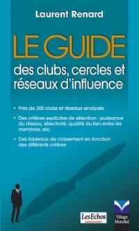 Guide des clubs, cercles et réseaux d'influence