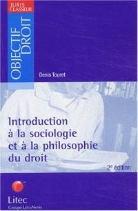 Introduction à la sociologie et à la philosophie du droit