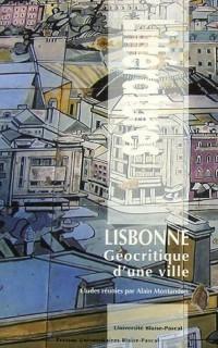 Lisbonne : géocritique d'une ville