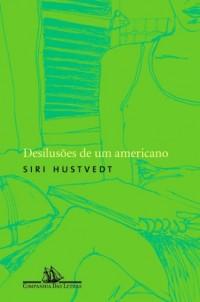 Desilusões de Um Americano (Em Portuguese do Brasil)