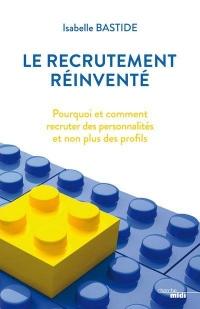 Le recrutement réinventé