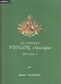 Nouveau violon classique vol.A