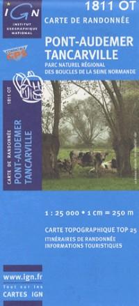 Pont-Audemer-Tancarville / PNR Des Boucles Seine Normandie GPS: Ign.1811ot