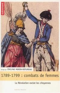1789-1799, combats de femmes : La Révolution exclut les citoyennes