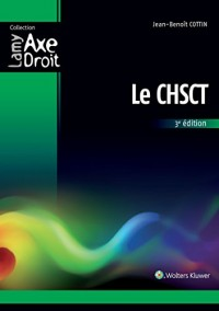 Le CHSCT, 3e édition