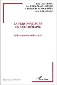 La personne âgée en art-thérapie : De l'expression au lien social