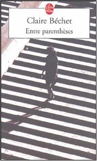 Entre parenthèses - Prix du Premier Roman 2001