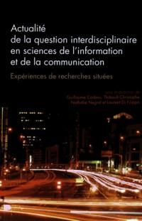 Questions de Communication, Serie Actes 32/2016. Actualite de la Ques Tion Interdisciplinaire en Sci