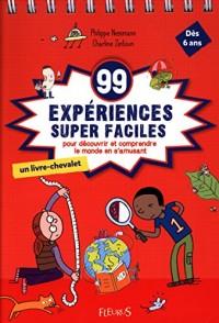 99 expériences supers faciles