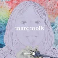 Marc Molk : Ekphrasis