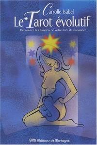 Le Tarot évolutif : Découvrez la vibration de votre date de naissance