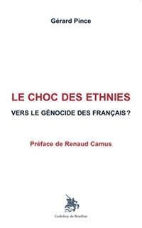 Le Choc des ethnies, Vers le génocide des Français ?