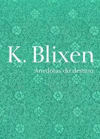 Anedotas do Destino - Coleção Mulheres Modernistas (Em Portuguese do Brasil)