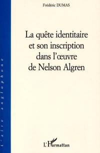 La quête identitaire et son inscription dans l'oeuvre de Nelson Algren