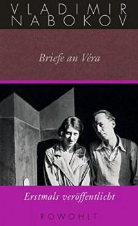 Briefe an Véra: Gesammelte Werke Bd. 24