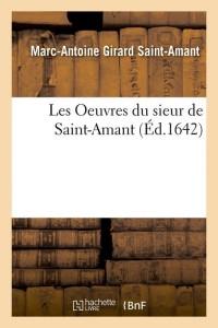 Les Oeuvres du Sieur de Saint Amant  ed 1642