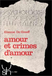 Amour et crimes d'amour