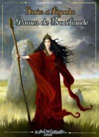 Féeries et Légendes des Dames de Brocéliande