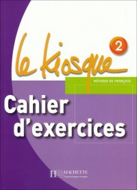 Le kiosque 2 : Cahiers d'exercices