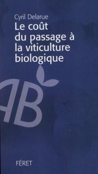 Cout de la Conversion en Agriculture Bio