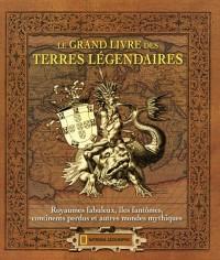 Le Grand Livre des Terres Legendaires