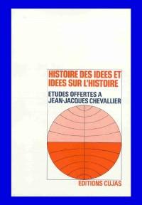 Etudes offertes : Histoire des idées et idées sur l'histoire
