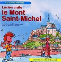 Lucien visite: Le Mont Saint-Michel