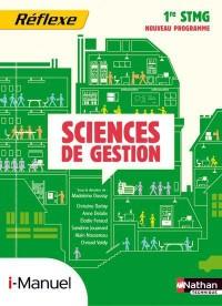 Sciences de Gestion Première Stmg (Pochette Reflexe) Licence Numerique Eleve I-Manuel+Ouvrage Papier