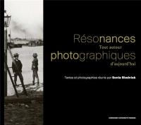Résonances photographiques : Tout autour d'aujourd'hui