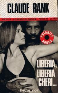 Liberia, Liberia chéri (Espionnage) [Broché] by Rank, Claude