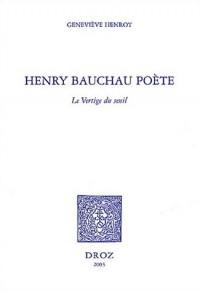Henry Bauchau poète : Le vertige du seuil