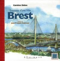 Brest : Esquisses d'une ville