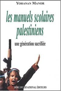 Les manuels scolaires palestiniens, une génération sacrifiée