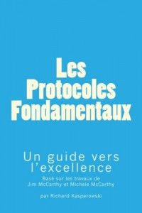 Les Protocoles Fondamentaux (The Core Protocols): Un guide vers l'excellence