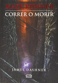 Correr o morir / The Maze Runner