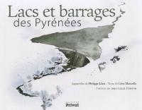 Lacs et barrages pyrénéens