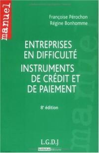 Entreprises en difficulté instruments de credit et de paiment