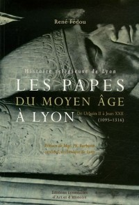 Les papes du Moyen Age à Lyon